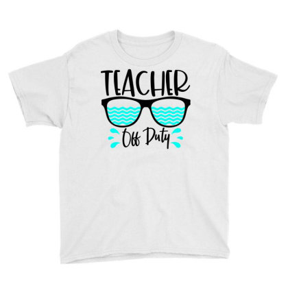 Teacher Off Duty Youth Tee Designed By Purpleblobart