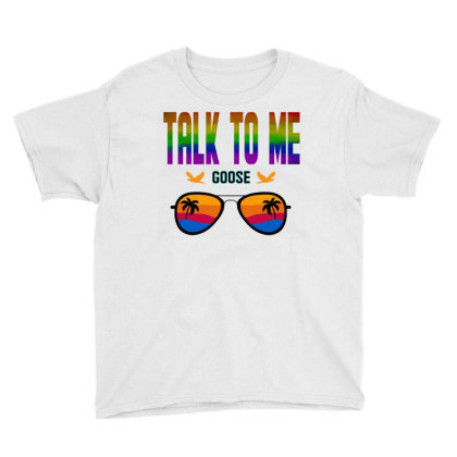 Talk To Me Goose Graphic T Shirt Youth Tee Designed By Blackstars