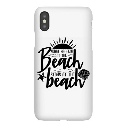 What Happens At The Beach Stays At The Beach Iphonex Case Designed By Purpleblobart