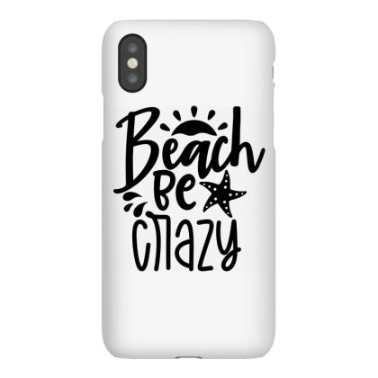 Beach Be Crazy Iphonex Case Designed By Purpleblobart
