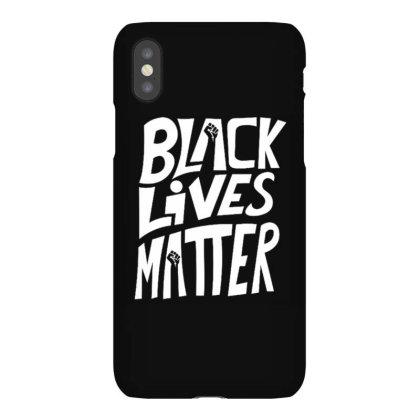 Black Lives Matter Iphonex Case Designed By Kiva27