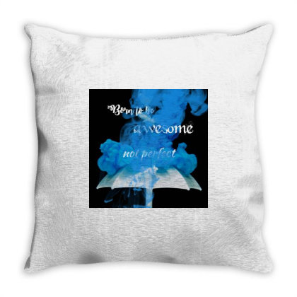 Born To Be Awesome Throw Pillow Designed By Mythiyavanan