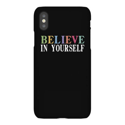 Believe In Yourself Iphonex Case Designed By Faical