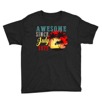 Awesome Since July 1973 Youth Tee Designed By Ashlıcar
