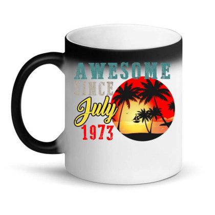 Awesome Since July 1973 Magic Mug Designed By Iconshop