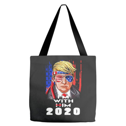 Trump 2020  I'am With Him Tote Bags Designed By Raymod Art