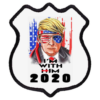 Trump 2020  I'am With Him Shield Patch Designed By Raymod Art