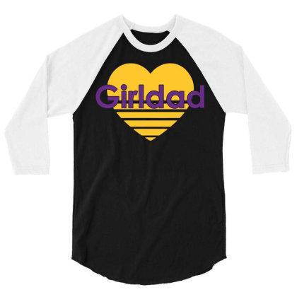 Girldad 1 3/4 Sleeve Shirt Designed By G3ry