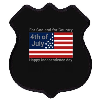 For God And For Country Fourth Of July Usa Shirts Shield Patch Designed By Jack14