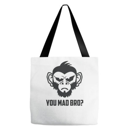 You Mad Bro Funny Tote Bags Designed By Erishirt