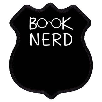 Book Nerd Funny Shield Patch Designed By Erishirt
