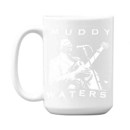 Muddy Waters 15 Oz Coffe Mug Designed By Pinkanzee