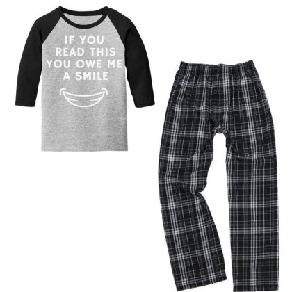 If You Read This You Owe Me A Smile Youth 3/4 Sleeve Pajama Set Designed By Pinkanzee