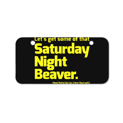 Boogie Nights Saturday Night Beaver Bicycle License Plate Designed By Pinkanzee
