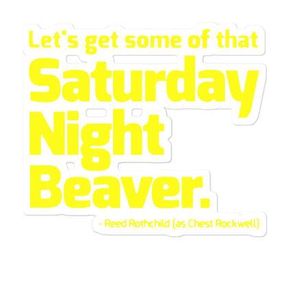 Boogie Nights Saturday Night Beaver Sticker Designed By Pinkanzee