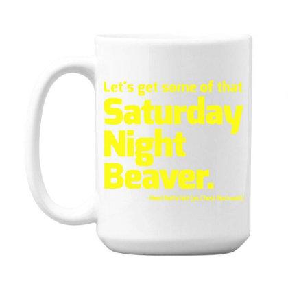 Boogie Nights Saturday Night Beaver 15 Oz Coffe Mug Designed By Pinkanzee