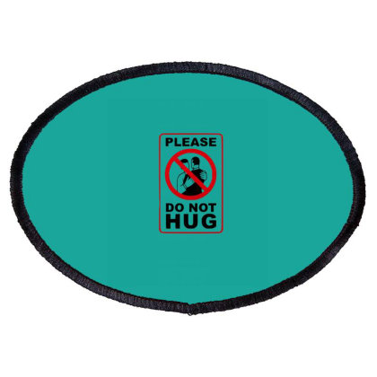 Do Not Hug Oval Patch Designed By Chiks