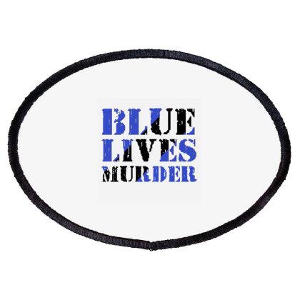 Blue Lives Murder Oval Patch Designed By Cuser2397