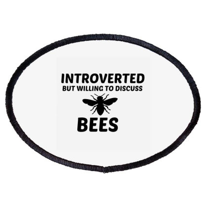 Bees Introverted But Willing To Discuss Oval Patch Designed By Perfect Designers