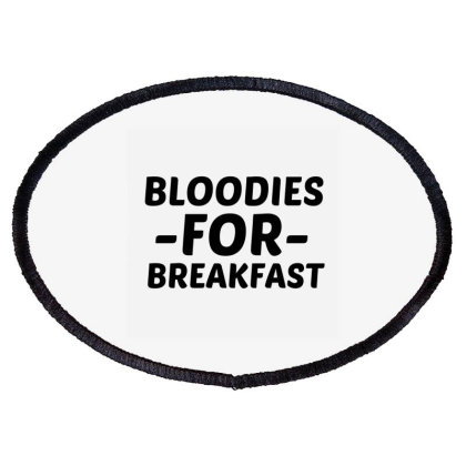 Bloodies For Breakfast Oval Patch Designed By Perfect Designers