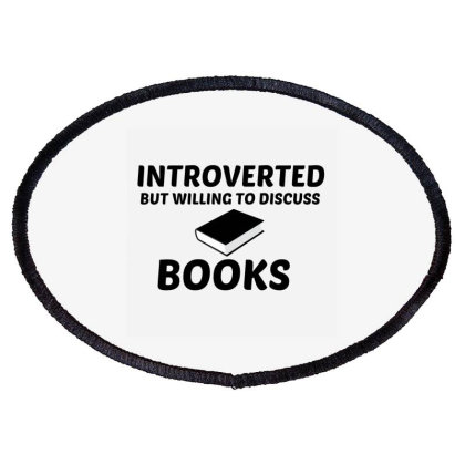 Books Introverted But Willing To Discuss Oval Patch Designed By Perfect Designers