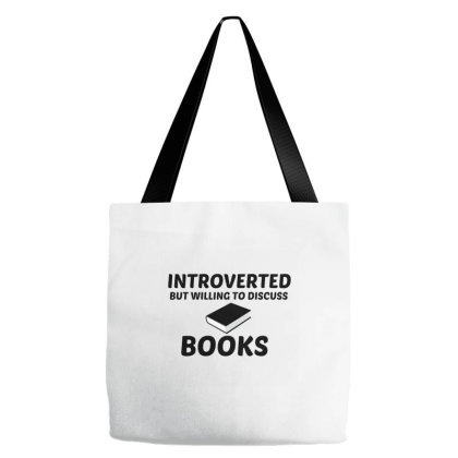 Books Introverted But Willing To Discuss Tote Bags Designed By Perfect Designers