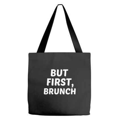 But First Brunch Tote Bags Designed By Perfect Designers