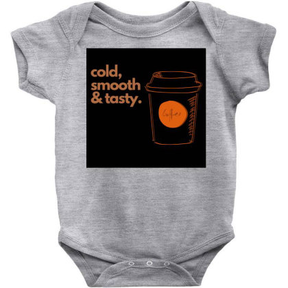 Copy Of Cold, Smooth & Tasty. Baby Bodysuit Designed By Teestyle