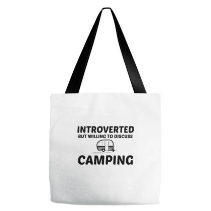 Camping Introverted But Willing To Discuss Tote Bags Designed By Perfect Designers