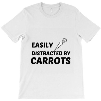Carrots Easily Distracted T-shirt Designed By Perfect Designers