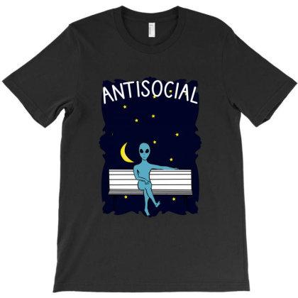 Antisocial Alien T-shirt Designed By Cypryanus