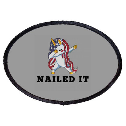Patriotic Unicorn Usa Funny Shirts Nailed It Oval Patch Designed By Jack14