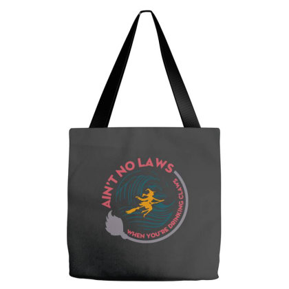 Halloween Witch Ain't No Laws You're Drinking Claws Tote Bags Designed By Palm Tees