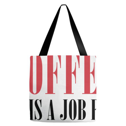 This Is A Job For Alcohol Tote Bags Designed By Helloshop