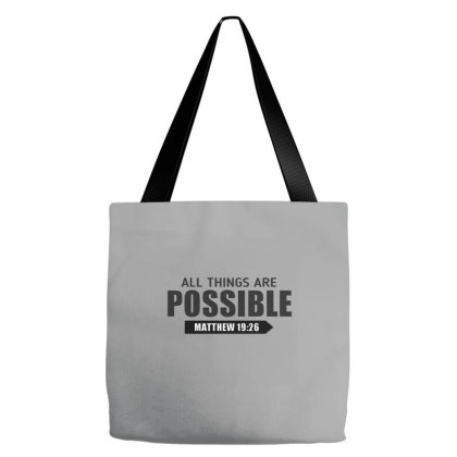 Cool Christian All Things Are Possible Bible Verse Shirts Tote Bags Designed By Jack14