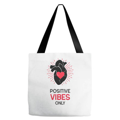 Positive Vibes Only Tote Bags Designed By Sb T-shirts