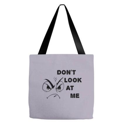 Don't Look At Me Tote Bags Designed By Saraswatibk864@gmail.com