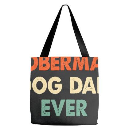 Best Doberman Dog Dad Ever Tote Bags Designed By Sengul