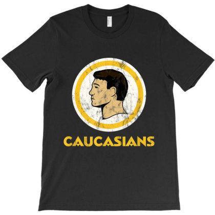 Caucasians T Shirt T-shirt Designed By Amber Petty