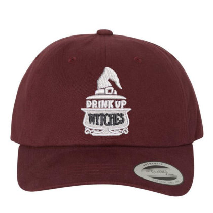 Drink Up Witches Embroidered Hat Embroidered Dad Cap Designed By Madhatter
