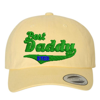 Best Daddy Ever Embroidered Hat Embroidered Dad Cap Designed By Madhatter