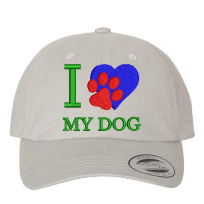I Love My Dog Embroidered Hat Embroidered Dad Cap Designed By Madhatter