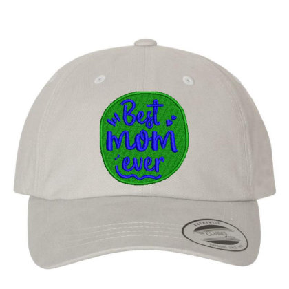 Best Mom Ever Embroidered Hat Embroidered Dad Cap Designed By Madhatter