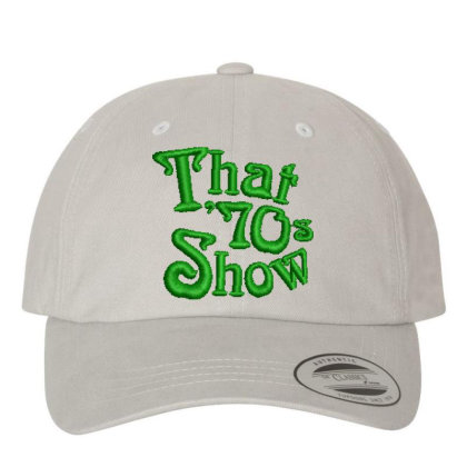 That 70's Show Embroidered Hat Embroidered Dad Cap Designed By Madhatter