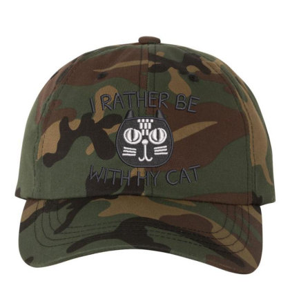 I Rather Be With Hy Cat Embroidered Hat Embroidered Dad Cap Designed By Madhatter