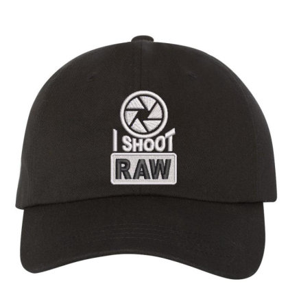 I Shoot Raw Embroidered Ha Embroidered Dad Cap Designed By Madhatter