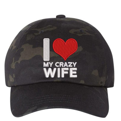 My Crazy Wife Embroidered Hat Embroidered Dad Cap Designed By Madhatter