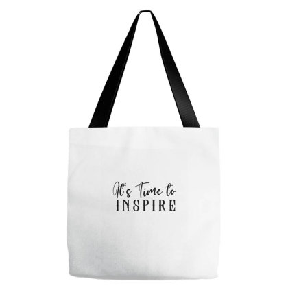 It's Time To Inspire Tote Bags Designed By Chiks