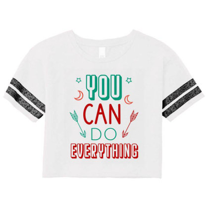 You Can Do Everything Scorecard Crop Tee Designed By Cypryanus