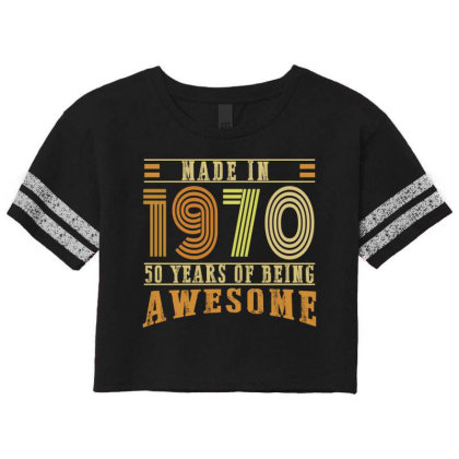 Made In 1970 50 Years Of Being Awesome Scorecard Crop Tee Designed By Ashlıcar